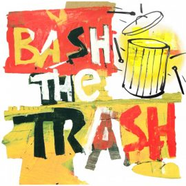 4 Rs: Reduce, Reuse, Recycle…Rhythm? Bash the Trash!