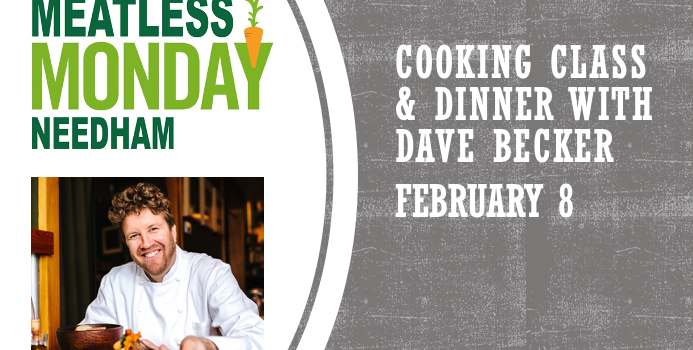 Meatless Monday Pledgers Get Early Registration for Dave Becker Cooking Class!